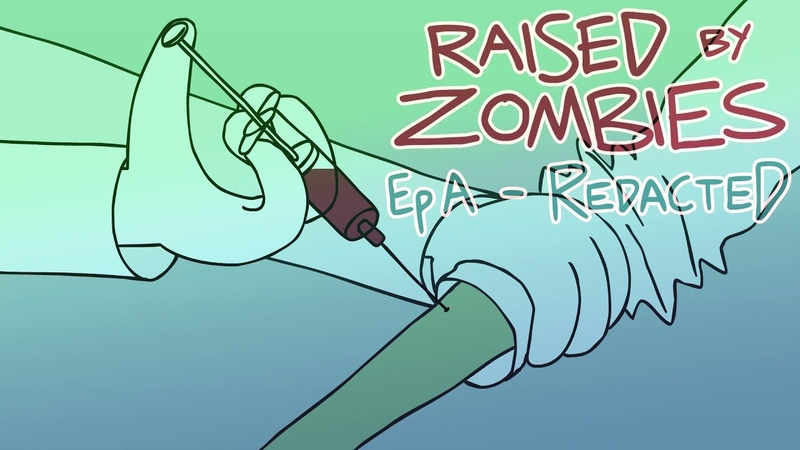 Raised By Zombies - Episode A - Redacted