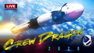Запуск Crew Dragon с экипажем | Миссия SpaceX Demo-2