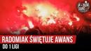 Radomiak świętuje awans do 1 ligi (11.05.2019 r.)