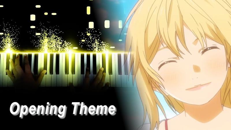 四月は君の嘘 Your Lie in April OP Hikaru Nara 光るなら Goose house グースハウス Piano ピアノ