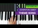 Downton Abbey Theme Song - Piano Tutorial MIDI Download
