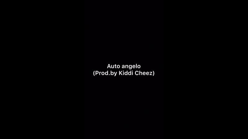 Auto Angelo snippet(Prod.by Kiddi Cheez)