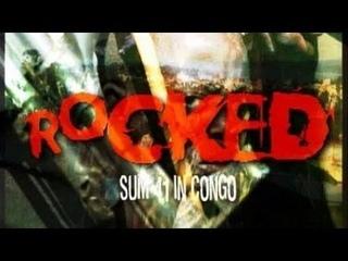 ROCKED: Sum 41 in Congo (русская озвучка)