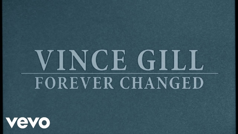Vince Gill Forever Changed Lyric Video