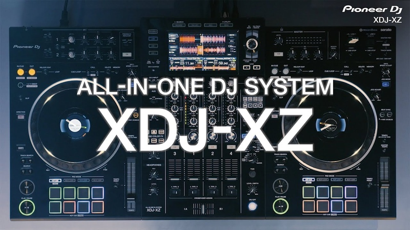 Pioneer DJ XDJ XZ professional all in one DJ system: Official Introduction