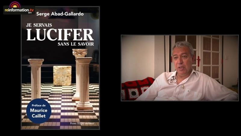 Serge Abad Gallardo, ex franc-maçon converti : La franc maçonnerie est luciférienne