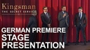 Kingsman The Secret Service German Premiere - Stage Presentation
