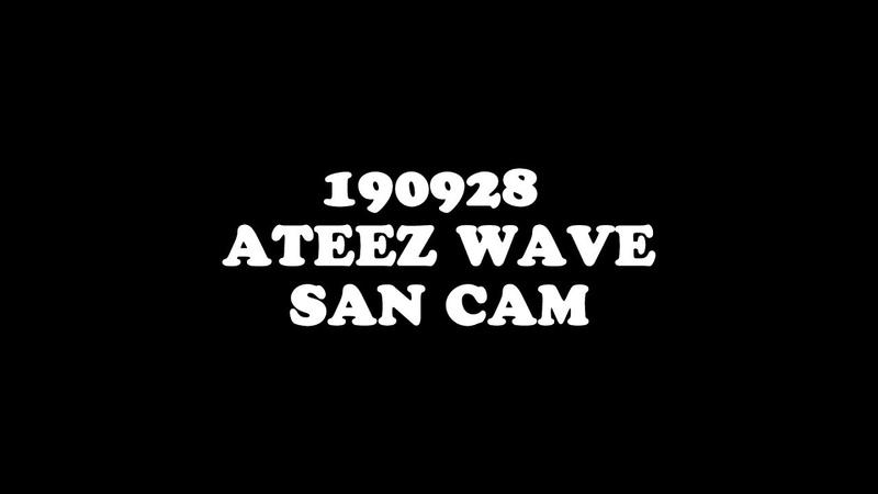 190928 방콕팬싸 에이티즈 WAVE 산 CAM (4K)