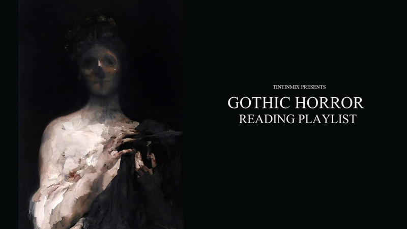 ATMOSPHERIC GOTHIC HORROR READING MUSIC H.P Lovecraft Stephen King Edgar Allen Poe