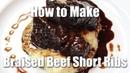 Braised Beef Short Rib Recipe Restaurant Style