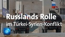 Russlands Rolle in Nord Syrien