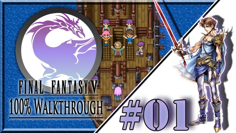 ★ Vier tapfere Herzen ★ Final Fantasy V Part 01 100% Steam