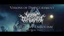 VISIONS OF DISFIGUREMENT - PULMONARY EMBOLISM [OFFICIAL MUSIC VIDEO] (2019) SW EXCLUSIVE
