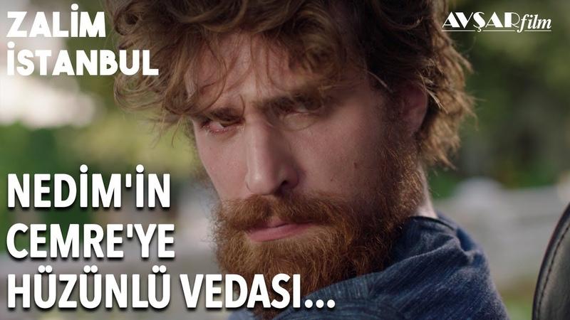 Nedim ve Cemrenin Veda Vakti! Nedim Cemreyi Neden İstemiyor | Zalim İstanbul 11. Bölüm