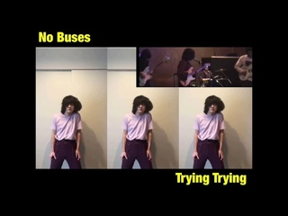 No Buses - Trying Trying (Official Video)