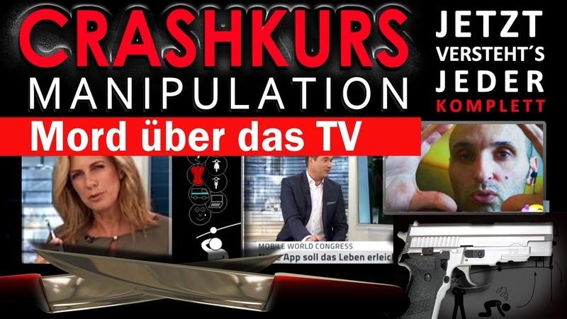 Chrashkurs Medien - MORD ÜBER TV - Jetzt erkennt und versteht´s jeder - Lohnt sich!!