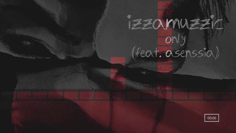 Izzamuzzic - Only (feat. Asenssia) [YoD Recordings]