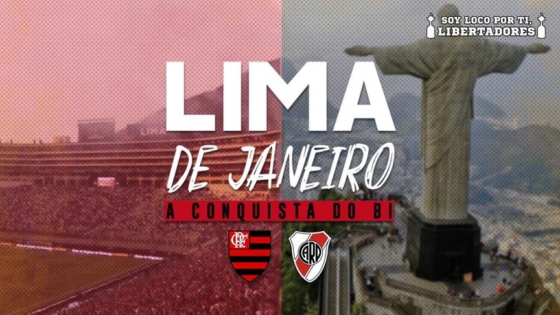 LIMA DE JANEIRO I A CONQUISTA DO BI - Flamengo x River Plate (Final da Copa libertadores 2019)