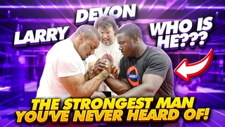 THE STRONGEST MAN YOU'VE NEVER HEARD OF! ft DEVON LARRATT + LARRY WHEELS