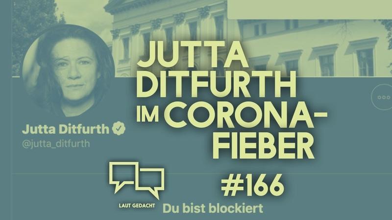 Jutta Ditfurth im Corona Fieber Laut Gedacht 166