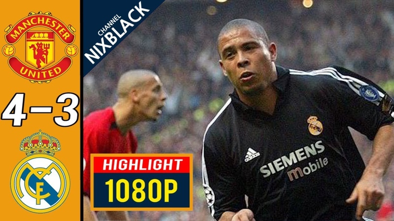 Manchester United 4-3 Real Madrid 2003 UCL Quarter Finals All goals Highlights FHD1080P