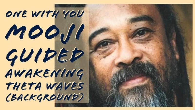 One with You Mooji guided awakening Theta waves 100% pure