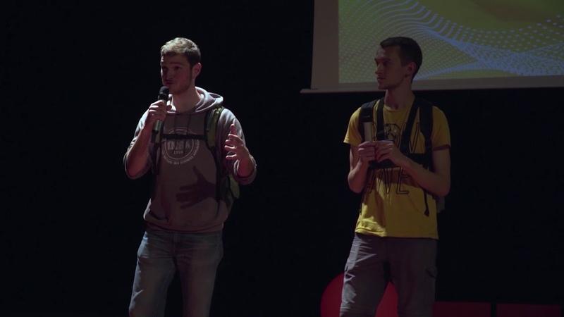 Faire de son quotidien une r elle aventure Thomas Morelon Quentin Dupont TEDxINSAToulouse