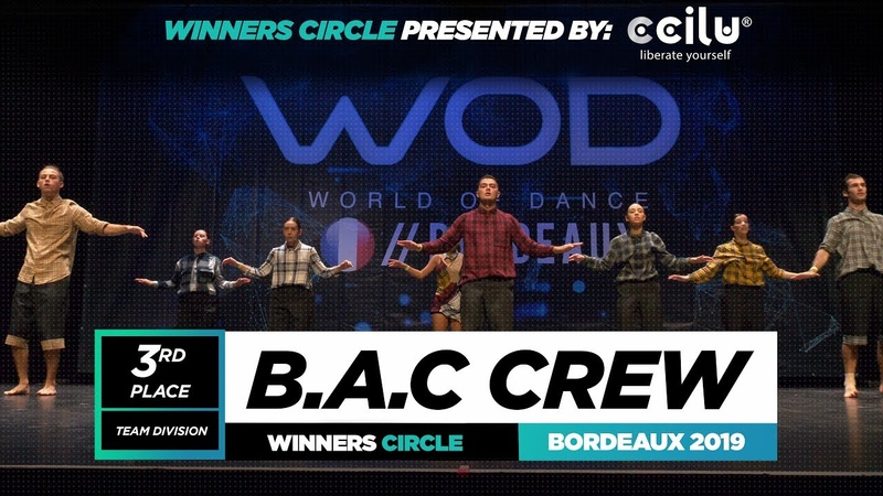 B.A.C. Crew | 3rd Place Team | Winners Circle | World of Dance Bordeaux Qualifier 2019 | WODBDX19