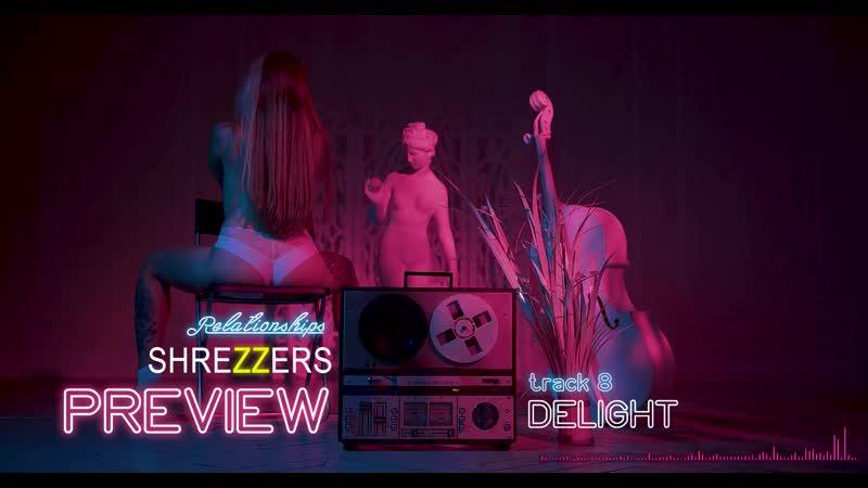 SHREZZERS Relationships album preview