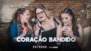 Marília Mendonça Maiara e Maraisa - Coração Bandido Official Music Video