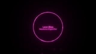 Leon Blaq - Melodrama (Original Mix) [Deep Root Underground]
