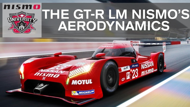 HOW DO THE AERODYNAMICS WORK ON THE GT-R LM NISMO NISMO UNIVERSITY