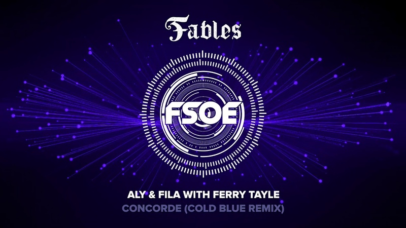Aly Fila with Ferry Tayle - Concorde (Cold Blue Remix)