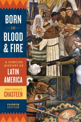 John Charles Chasteen] Born in Blood and Fire  A