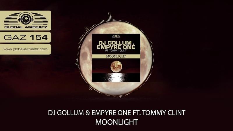 DJ Gollum Empyre One feat. Tommy Clint - Moonlight