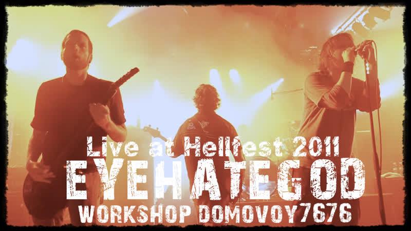 EYEHATEGOD - Live at Hellfest 2011