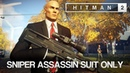 HITMAN™ 2 Master Difficulty Sniper Assassin Whittleton Creek Vermont Silent Assassin Suit Only