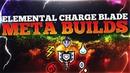 TOP 5 ELEMENTAL CHARGE BLADES | *BEST* Savage Axe SAED Endgame Builds | MHW Iceborne