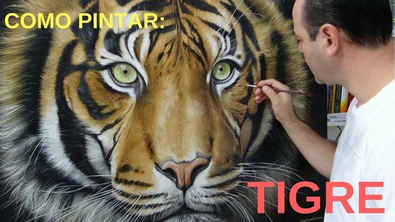 Como Pintar um Tigre Todos os segredos e processo passo a passo de pintura