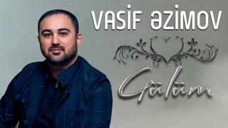 Vasif Azimov - Gülüm (Kubat - Gülüm Acı Hayat)