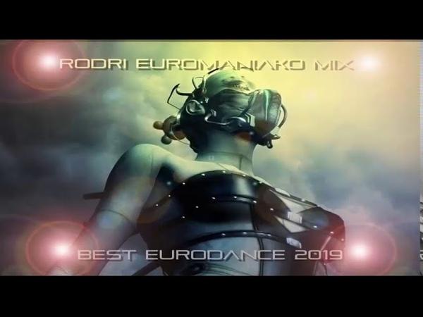 RODRI EUROMANIAKO MIX BEST EURODANCE 2019
