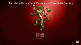 House Lannister Tactics Deck Deep Dive - A Song of Ice and Fire: The Miniatures Games - 3SG