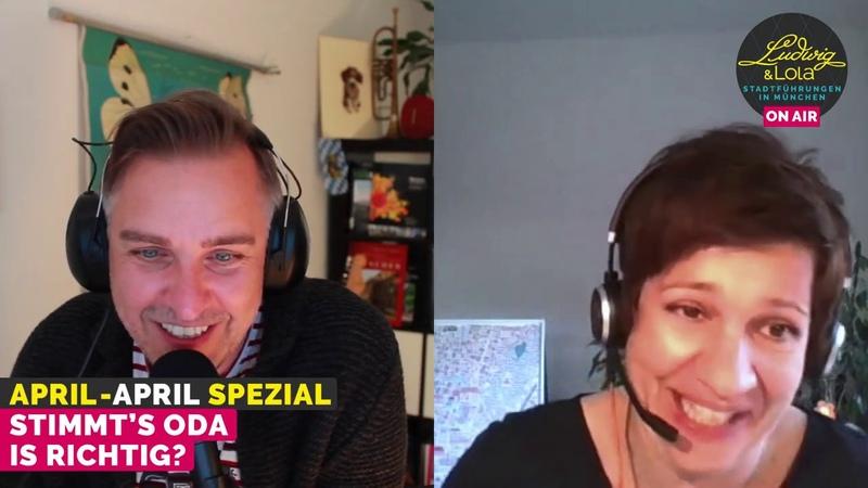 April April! Echte und falsche Gschichten zum 1. April – mit Ludwig Lola Stadtführungen in München