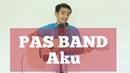 PAS BAND - AKU [cover] Saeful Misbah Live Guitar Acoustic