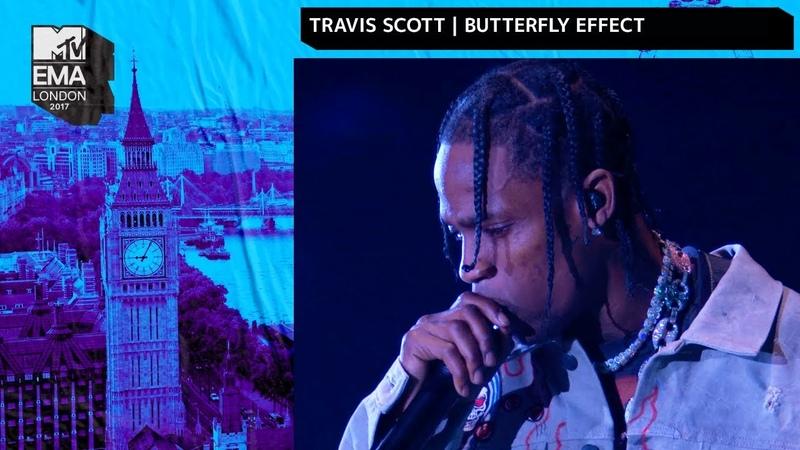 Travis Scott Performs 'Butterfly Effect' MTV 2017 EMAs Live Performance MTV Music