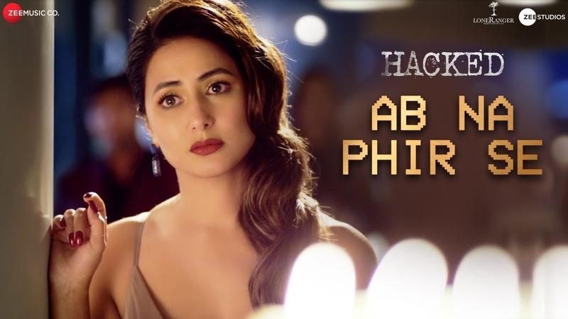 Ab Na Phir Se Hacked Hina Khan Rohan Shah Vikram Bhatt Yasser Desai Amjad Nadeem Aamir