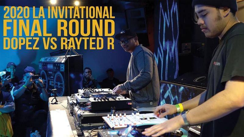 2020 Invitational Final Round Dopez vs Rayted R