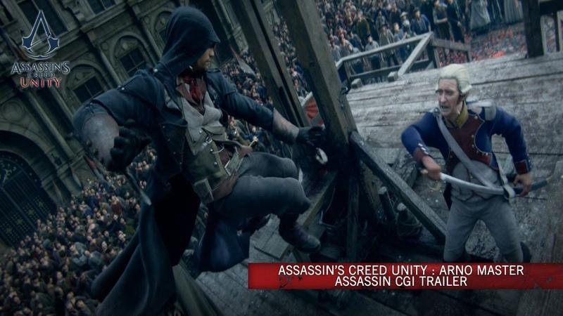 Assassin's Creed Unity Arno Master Assassin CG Trailer Europe