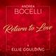 Andrea Bocelli feat. Ellie Goulding - Return To Love