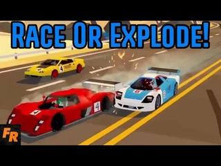 Keep Racing And Nobody Explodes - HotShot Racing
